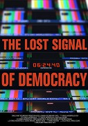 The Lost Signal of Democracy