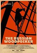 Russian Woodpecker, The