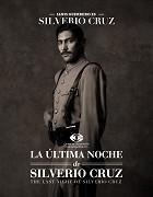 La última noche de Silverio Cruz