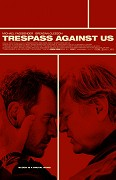 Film: Proti vlastní krvi / Trespass Against Us