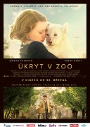 Film: Úkryt v zoo / The Zookeeper's Wife