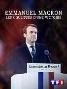 Emmanuel Macron: les coulisses d'une victoire