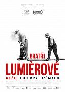 Film: Bratři Lumiérové / Lumière ! L'aventure commence