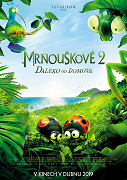 Film: Mrňouskové 2: Daleko od domova / Minuscule - Les Mandibules du Bout du Monde
