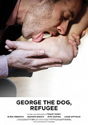 George the Dog, Refugee