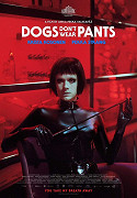 Psi nenosí kalhoty