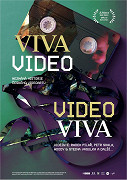 Film: Viva video, video viva / Viva Video, Video Viva