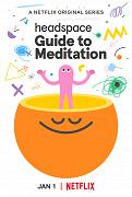 Film: Velký průvodce meditací (TV seriál) / Headspace Guide to Meditation