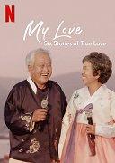 Lásko moje: Šest příběhů pravé lásky (TV seriál)
