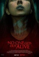 Film: Nikdo nevyvázne živý / No One Gets Out Alive