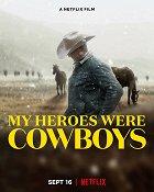 Obdivoval jsem kovboje