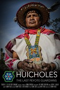 Huicholové: Poslední strážci peyotlu