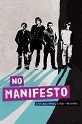 No Manifesto film o Manic Street Preachers
