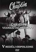 Chaplin vesnickým hrdinou