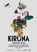 Kiruna - překrásný nový svět