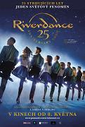 Riverdance 25: Výroční show (divadelní záznam)