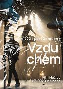 Losers Cirque Company: Vzduchem (divadelní záznam)