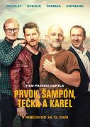 Prvok, Šampón, Tečka a Karel