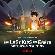 Poslední děti na Zemi: Všechno nejlepší k apokalypse