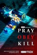 Modli se, poslouchej, zabíjej (TV seriál)