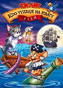 Tom a Jerry: Kdo vyzraje na piráty